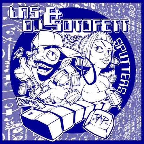 LNS/DJ Sotofett - Sputters - TRESOR323 - TRESOR