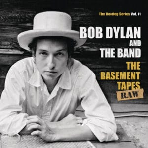 Bob Dylan And The Band - The Basement Tapes Raw (The Bootleg Series Vol. 11) - 88875016131 - COLUMBIA