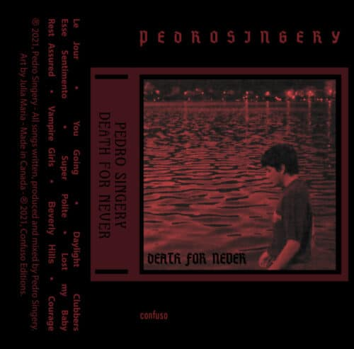 Pedro Singery - Death For Never - CF002 - CONFUSIO EDITIONS