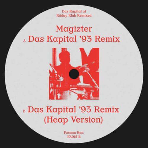 Magizter - Das Kapital at Ráday Klub Remixed - FA015 - FASAAN RECORDS