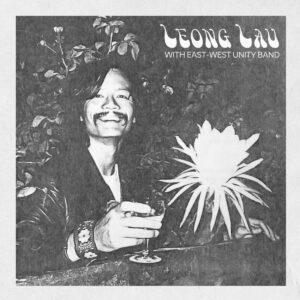 Leong Lau - Late Night Flyer - LER1027 - LEFT EAR RECORDS