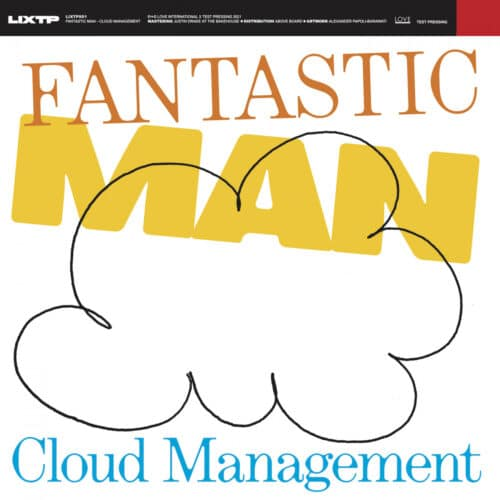 Fantastic Man - Cloud Management - LIXTP001 - LOVE INTERNATIONAL