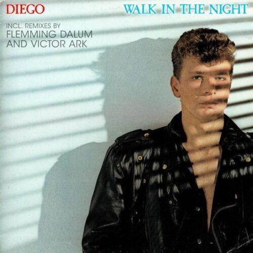 Diego - Walk In The Night - MAXI1054-12 - ZYX MUSIC
