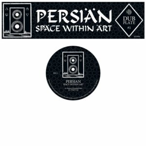 Persian - Dubplate #1: Space Within Art - MYD001 - MYSTICISMS