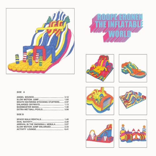 Roope Eronen - The Inflatable World - PCD005 - PACIFIC CITY SOUND VISIONS