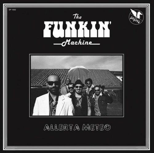 The Funkin' Machine - Allerta Meteo - PRD-SP1002 - PERIODICA