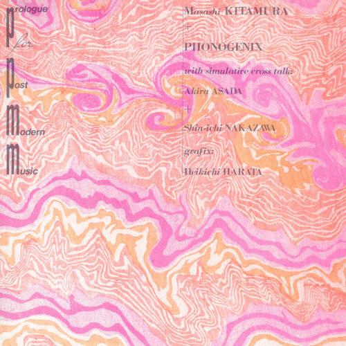 Masahi Kitamura/Phonogenix - Prologue for Post-modern Music - STS080-1 - SHIP TO SHORE