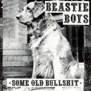 Beastie Boys - Some Old Bullshit - 602507458256 -