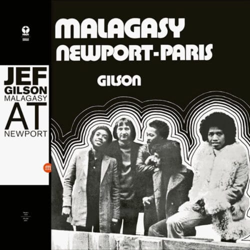 Jef Gilson - Malagasy At Newport - FFL068 - SOUFFLE CONTINU RECORDS