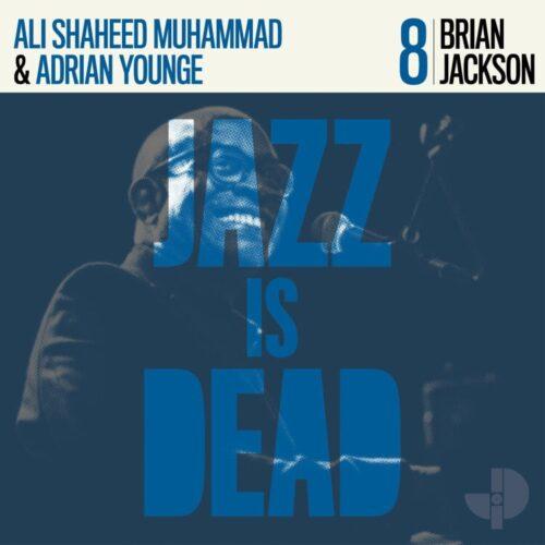 Adrian Younge/Ali Shaheed Muhammad/Brian Jackson - Brian Jackson - JID008LP - JAZZ IS DEAD