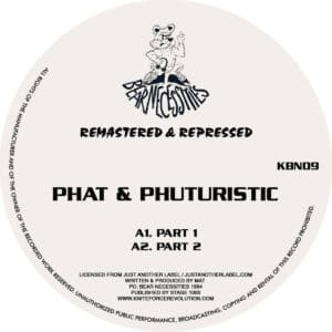 Phat/Phuturistic - Part 1 / Part 2 - KBN09 - KNITEFORCE