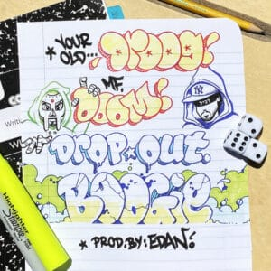 Your Old Droog/M.F Doom - Dropout Boogie - NSD619 - NATURE SOUNDS