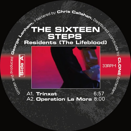 The Sixteen Steps - Residents (The Lifeblood) - RET012 - ROTTERDAM ELECTRONIX ?