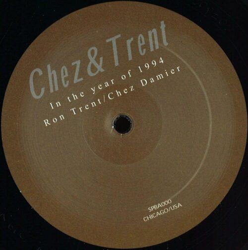 Ron Trent/Chez Damier - Chez & Trent - SPBA000 - N/A