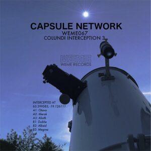 Capsule Network - Colundi Interception 3 - WEME067 - WEME RECORDS