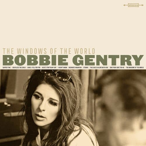 Bobbie Gentry - The Windows Of The World - 600753934784 - CAPITOL