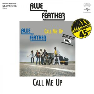 Blue Feather - Call Me Up/let's Funk Tonight - 602508964060 - MUSIC ON VINYL