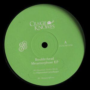 Boulderhead - Metamorphose EP - CKNOWEP30 - CRAIGIE KNOWES