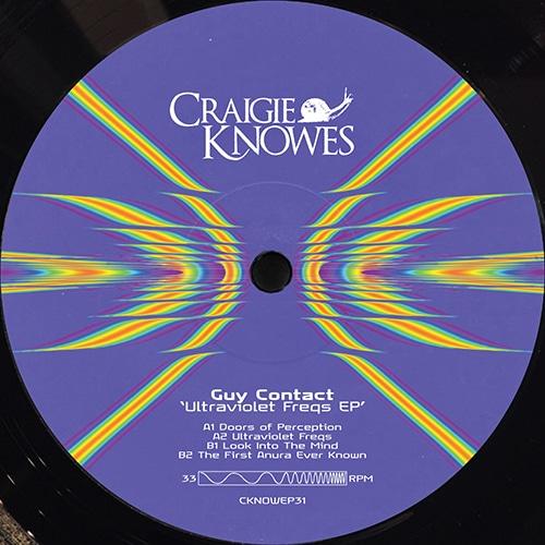 Guy Contact - Ultraviolet Freqs EP - CKNOWEP31 - CRAIGIE KNOWES