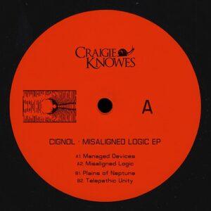 Cignol - Misaligned Logic - CKNOWEP32 - CRAIGIE KNOWES