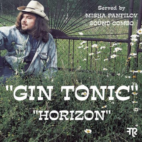 Misha Panfilov Sound Combo - Gin Tonic/Horizon - FNR-169 - FUNK NIGHT RECORDS