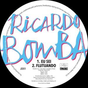 Ricardo Bomba - Eu Sei / Flutuando (1978) (Remastered) - JD51 - FAR OUT RECORDS