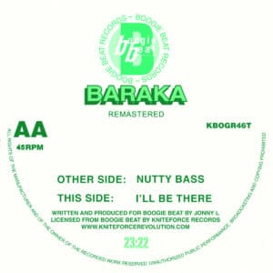 Baraka/Jonny L - Nutty Bass / I'll Be There EP - KBOGR46T - KNITEFORCE