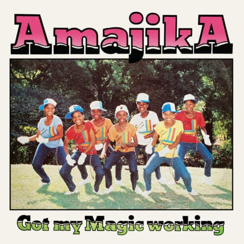 Amajika - Got My Magic Working - LCT007 - LA CASA TROPICAL