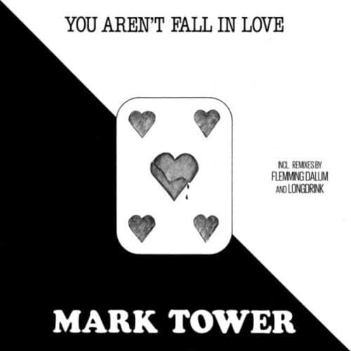 Mark Tower - You Aren't Fall In Love - MAXI1056-12 - ZYX MUSIC