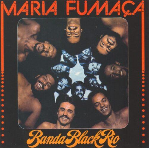 Banda Black Rio - Maria Fumaca - MRBLP134 - MR BONGO