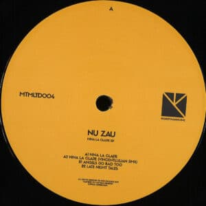Nu Zau - Nina La Clape Ep (2021 Repress) - MTMLTD004 - MORE THAN MUSIC