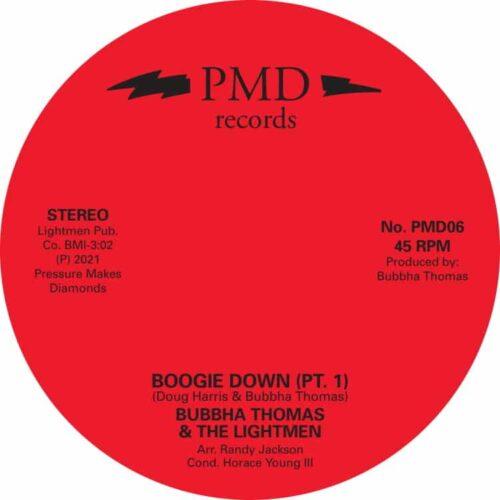 Bubbha Thomas/The Lightmen - Boogie Down - PMD06 - PRESSURE MAKES DIAMONDS