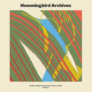 Hummingbird Archives - Soulful underground classics from the Lowlands - RMBN2101 - RUYZDAEL MUSIC