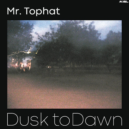 Mr. Tophat - Dusk to Dawn part I - TE1001-1LP - JUNK YARD CON