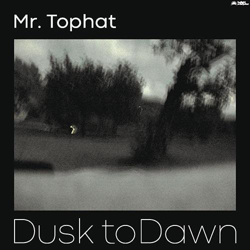 Mr. Tophat - Dusk to Dawn part III - TE1001-3LP - JUNK YARD CON