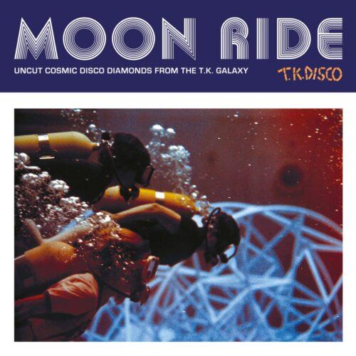 Various - Moon Ride - Uncut Cosmic Disco Diamonds From The T.k. Galaxy - TKD2020LP02 - TK DISCO