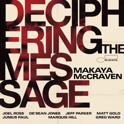 Makaya McCraven - Deciphering The Message - 602438144730 - BLUE NOTE