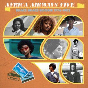 Various Artists - Africa Airways Five (Brace Brace Boogie 1976 - 1982) - ASVN050 - AFRICA SEVEN
