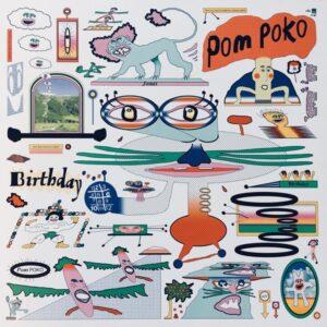Pom Poko - Birthday - BELLA846V - BELLA UNION