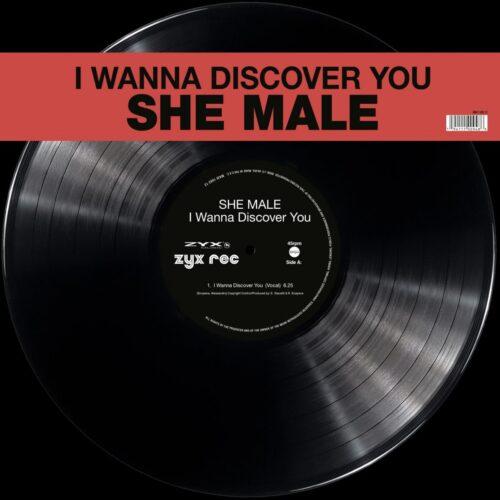 She Male - I Wanna Discover You - MAXI1062-12 - ZYX MUSIC