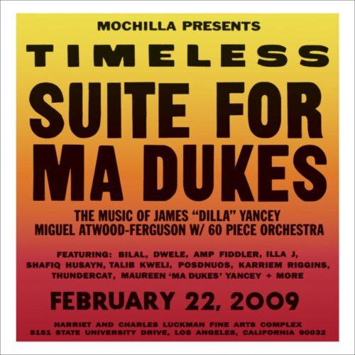 J Dilla/Miguel Atwood-Ferguson - Mochilla Presents Timeless: Suite For Ma Dukes - MOLP2108LP - MOCHILLA