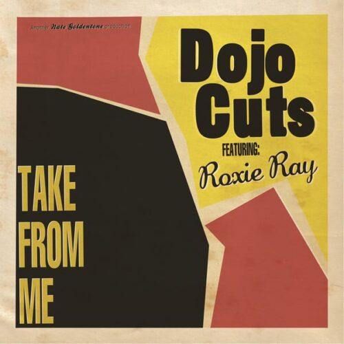 Dojo Cuts - Take From Me - RKX041T - RECORD KICKS