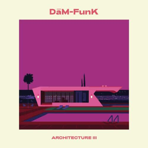 Dam-Funk - Architecture III - SAFT23 - SAFT
