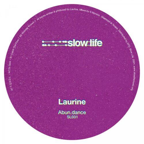 Laurine - Abun.dance - SL031 - SLOW LIFE