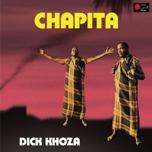 Dick Khoza - Chapita - TFAC01 - TOOTH FACTORY