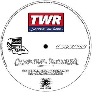 EDMX/Computor Rockers - SU Tracks / Computor Mechanic - TWR09 - CASA VOYAGER