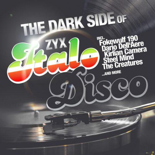 Various - The Dark Side Of Italo Disco - ZYX55928-1 - ZYX MUSIC
