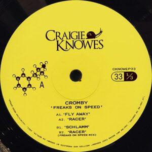 Cromby - Freaks on Speed - CKNOWEP33 - CRAIGIE KNOWES