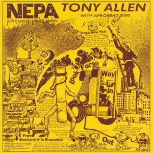 Tony Allen - N.E.P.A (Never Expect Power Always) - COMET102 - COMET RECORDS