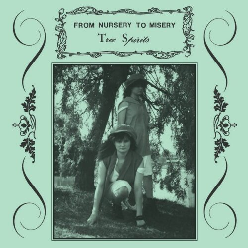 From Nursery To Misery - Tree Spirits - DE284 - DARK ENTRIES
